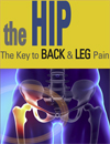 The Hip: The Key to Back & Leg Pain