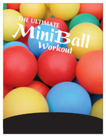 The Ultimate MiniBall Workout