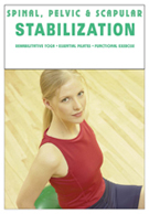 Spinal, Pelvic & Scapular Stabilization