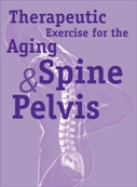Therapeutic Exercise for the Aging Spine & Pelvis