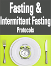 Fasting & Intermittent Fasting Protocols