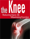 The Knee: Reducing Injury, Maximizing Function