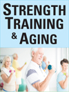 Strength Training & Aging