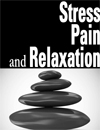 Stress, Pain & Relaxation